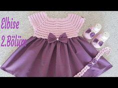 Yazlık Bebek Elbisesi 2. ve son Bölüm - YouTube