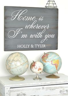Home is wherever I'm with you - sign with names by Aimee Weaver Designs Home Decor Catalogs, Home Decor Online, Cheap Home Decor, Diy Home Decor, Custom Wooden Signs, Wooden Diy, Painted Wood Signs, Hand Painted, Home Theater Decor