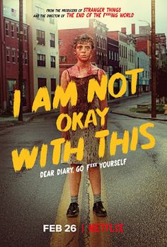 """Described as a supernatural coming-of-age series, Netflix shares this striking piece of art for """"I Am Not Okay With This"""", from the producers of """"Stranger Netflix Movies, Shows On Netflix, Movies Online, Movie Tv, Movie List, Series Poster, New Poster, Movies And Series, Movies And Tv Shows"""