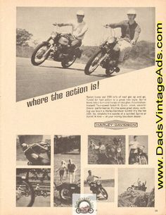Sprint turns out 250 cc's of real get up and go. Tuned for fast action in a great new style. Sprint leans into a turn and hangs on like glue... Nothing can touch a Harley-Davidson Sprint! It's the hot 250...   Original, vintage magazine advertisement.   Size: Approx. 8 1/4 x 10 3/4 (21 cm x