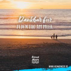 Dankbar für jeden Tag am Meer