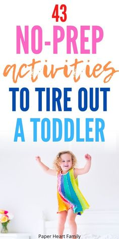 44 High Energy Toddler Activities (To Tire Your Toddler Out Before Bedtime) |