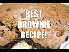 Best Brownie Recipe! A must try!