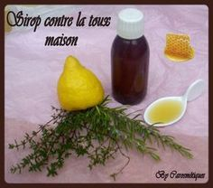 °°°Sirop contre la toux maison°°° Lavender Uses, Cough Medicine, The Body Shop, Tupperware, Natural Healing, Home Remedies, Food And Drink, Medical, Personal Care