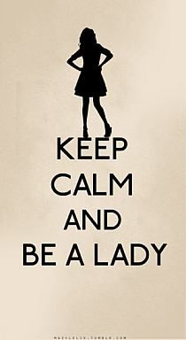 just be a lady