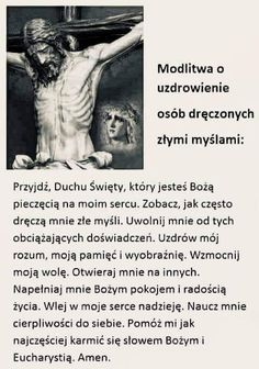Modlitwa o uwolnienie ze złych dręczących myśli Quotes About God, Wise Quotes, Heart In Nature, Religion, Motto, Gods Love, Psychology, Prayers, Spirituality