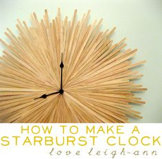 DIY Starburst Clock from coffee stir sticks. Love!