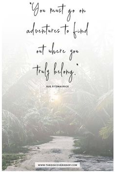 Inspirational quotes about travel and adventure: because even the most fearless go-getters sometimes need that bit of extra motivation! adventure quotes 61 Inspirational Quotes About Travel and Adventure The Words, Best Travel Quotes, Best Quotes, Short Quotes, Quote Travel, Travel The World Quotes, Citation Nature, Positive Quotes, Motivational Quotes