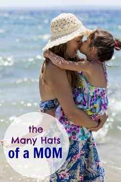 A mother wears many hats.... here's some of the best!