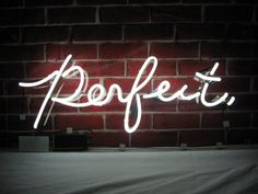 'perfect' NEON SIGN ๑෴MustBaSign෴๑