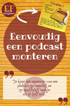 Eenvoudig een podcast monteren | EF Office Management Auto Entrepreneur, Office Management, Marketing, Teamwork, Blog, Blogging