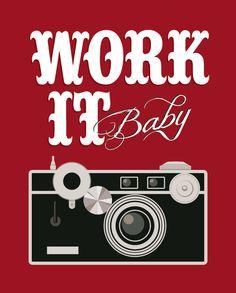 work it art print - vintage camera art-typographic art.  Love this!