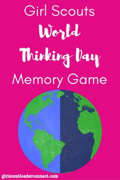Games to Learn: Girl Scout World Thinking Day – February 22nd When planning your World Thinking Day event you may choose to findcountries where Girl Guiding/ Girl Scouting exists. Learn a game, song, craft, recipe, or activity unique to those countries and share it with girls. Another idea is to learn more about the 5 …