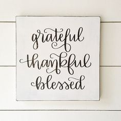 Grateful Thankful Blessed Wood Sign Fall & Thanksgiving Sign