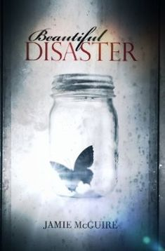 IN LOVE WITH THIS BOOK AND TRAVIS MADDOX♡♡♡ Beautiful Disaster - Jamie Mcguire