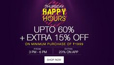 ‪#‎Jabong‬ ‪#‎HappyHours‬ Upto 60% + Extra 15% Off on minimum purchase of Rs. 1999. Shop Now