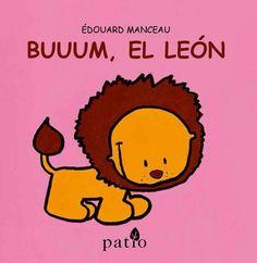 """Buuum, el león"" - Édouard Manceau (Patio Editorial)"