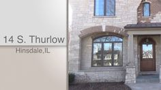 Dawn McKenna, @coldwellbanker, & HiRez Productions present 14 S. Thurlow in Hinsdale, IL.