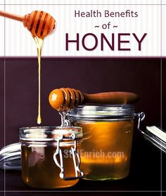Health Benefits of Honey : It strengthens the Kids & Make You Fit!