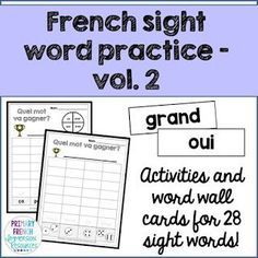 Les mots usuels - French sight word activities - volume Focus on 4 sight words per week, choosing different games and activities for your students. Includes a variety of different games, flashcards, and word wall cards! Sight Word Practice, Sight Words, How To Speak French, Learn French, Spanish Teaching Resources, French Resources, French Worksheets, Core French, French Classroom