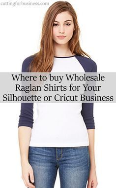 Where to buy Wholesale Raglan Shirts (Baseball Shirts) for your Silhouette or Cricut business by cuttingforbusiness.com