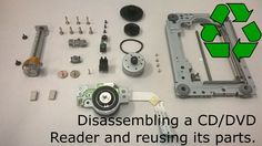 Picture of Disassembling a CD/DVD reader and reusing its parts