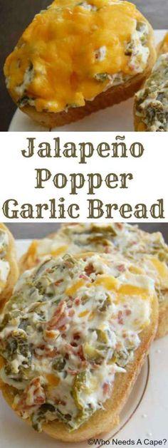 Jalapeno Popper Garlic Bread | Who Needs A Cape?