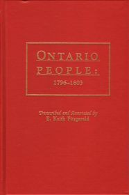 Ontario People: 1796-1803; by E. Keith Fitzgerald, With Introduction and Index by Norman K. Crowder