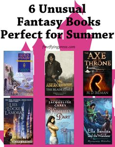 Don't read the same boring fantasy. Here are 6 of my favorite unusual fantasy reads for summer!
