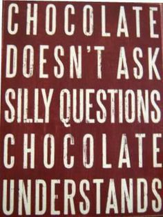 Funny quote which sums up the way chocolate makes you feel. Captures the happy emotion we feel from chocolate. Type looks as if it has been printed. Could be a possible choice for methodology to capture the correct visual language.