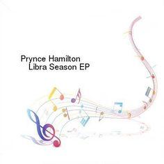 Prynce Hamilton-Libra Season-EP-WEB-2014-ENRAGED