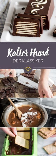 Einfach, gelingsicher und günstig: Mit kaltem Hund kannst du nichts falsch mach… Simple, successful and cheap: You can not go wrong with a cold dog. So you prepare the classic and your own creation. No Bake Desserts, Easy Desserts, Dessert Recipes, Cold Desserts, Food Cakes, Cakes Originales, Baking Recipes, Cookie Recipes, Cupcake Recipes