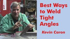 Artist Kevin Caron shows good, better and best ways to weld in tight areas