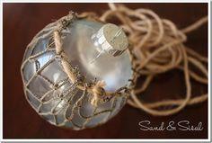 making glass float ornaments  http://www.sandandsisal.com/2011/12/glass-float-ornaments.html