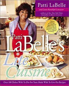 Patti Labelle's Lite Cuisine by Patti LaBelle, http://www.amazon.com/gp/product/B002361K9Y/ref=cm_sw_r_pi_alp_HAhGqb1WM7PN6