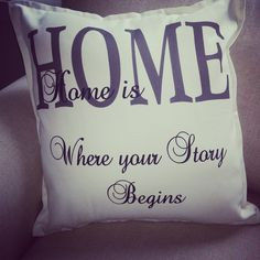 Home is where your story begins <3 White throw cushions for lounge or bedroom. We customize to your needs.  www.phonicdesigns.com