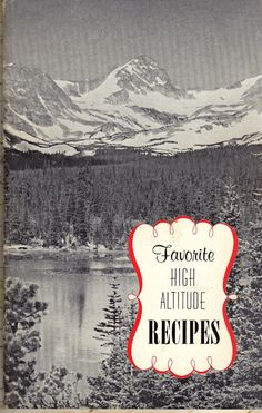 FAVORITE HIGH ALTITUDE Recipes  Circa 1965  by BunnysLuck on Etsy, $6.00