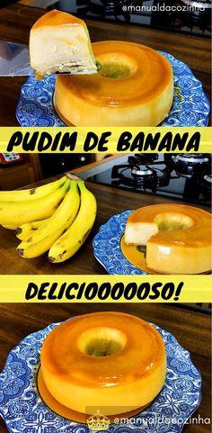 Receita de Pudim de Banana feito com poucos ingredientes que todo mundo sempre tem em casa, faça essa delícia! #receita #pudim #sobremesa #banana #culinaria #comida #doces #aguanaboca #manualdacozinha