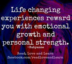 Life changing experiences quote via www.Facebook.com/ReadLoveandLearn