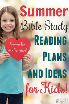 Here are a ton of fantastic ideas for summer Bible study plans and Bible learning ideas for kids!