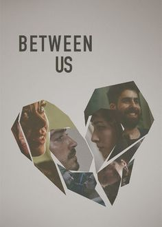 Between Us (2016) - Overwhelmed by familiarity and the pressure to marry, a woman and her bohemian boyfriend each head out to have their own unforgettable night in L.A.