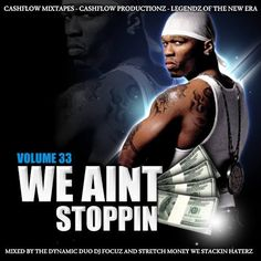 DJ FOCUZ MIXTAPES: WE AINT STOPPIN VOLUME 33