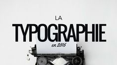 La typographie en 2016