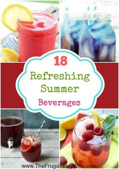 18 Refreshing Summer Beverages Round-Up - Great to help you cool off in the heat of summer!