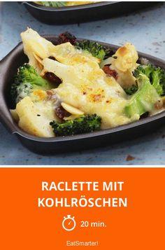 Raclette mit Kohlröschen - smarter - Zeit: 20 Min. | eatsmarter.de
