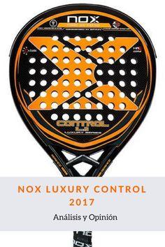 Pala de padel Nox Luxury Control 2017.