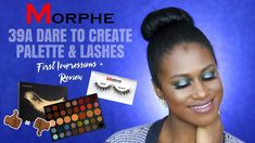 MORPHE 39A DARE TO CREATE PALETTE AND PREMIUM LASHES First Impressions +...