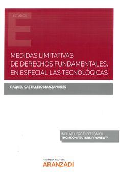Medidas limitativas de derechos fundamentales/ Raquel Castillejo Manzanares Aranzadi Thomson Reuters, 2021 Boarding Pass, Studio