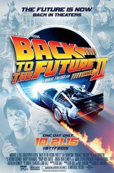 Back to the Future Part II (USA, 1985). Póster para celebrar el regreso de la cinta en el famosa fecha 10 OCT 2015. Lo chingón es lo del centro, lo demás esta de sobra...