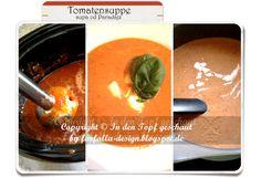 farfalla-in-den-Topf-geschaut: In den Topf geschaut * Tomatensuppe... supa od Par...